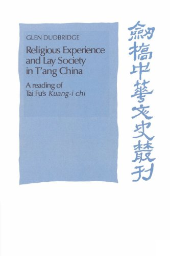 Religious Experience and Lay Society in T'ang China: A...