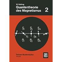 Quantentheorie des Magnetismus, 2 Tle, Tl.2, Modelle (Teubner Studienbücher Physik)