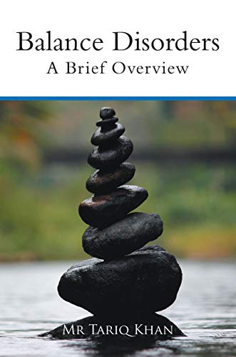 Balance Disorders: A Brief Overview