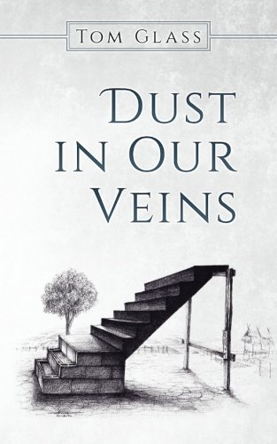 Dust in Our Veins