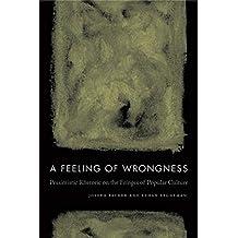 A Feeling of Wrongness: Pessimistic Rhetoric on the Fringes of Popular Culture