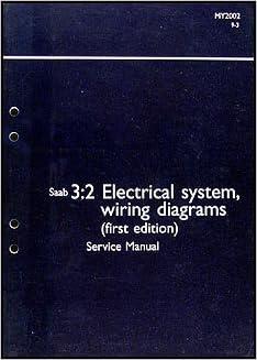 2002 saab 9-3 electrical system wiring diagrams service manual vol 3:2: saab:  amazon com: books