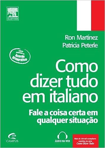 Como Dizer Tudo em Italiano (Em Portuguese do Brasil): Amazon ...