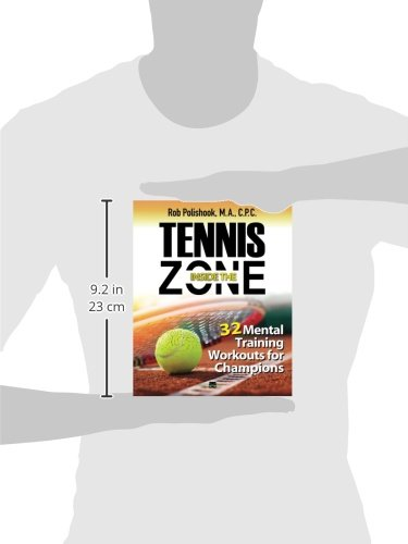 Tennis Inside The Zone: 32 Mental Training Workouts for Champions ...
