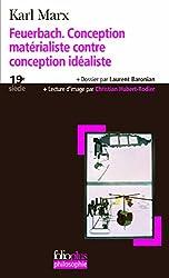 Feuerbach. Conception matérialiste contre conception idéaliste: Extrait de L'idéologie allemande