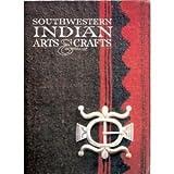 Southwestern Indian Arts and Crafts, Mark Bahti, 0916122913