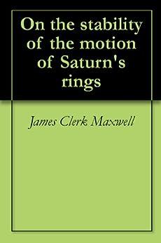 James Clerk Maxwell Saturn Rings