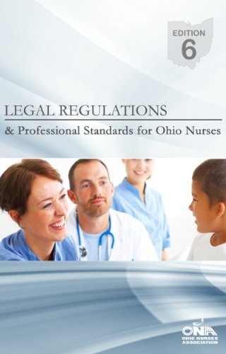 Legal Regulations and Professional Standards for Ohio Nurses Edition 6 Pdf