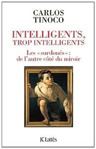 """Afficher """"Intelligents, trop intelligents"""""""