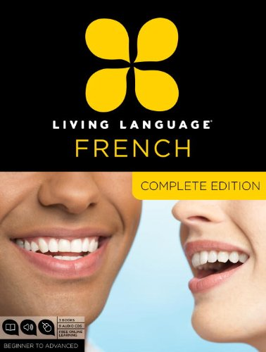 Living Language French, Complete Edition: Beginner through advanced course, including 3 coursebooks, 9 audio CDs, and free online learning cover