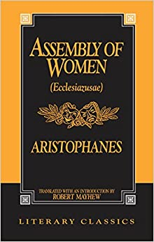 Book The Assembly of Women: Ecclesiazusae (Literary Classics)