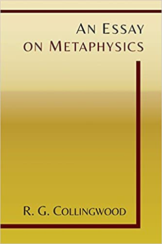 an essay on metaphysics r g collingwood  an essay on metaphysics r g collingwood 9781614276159 com books