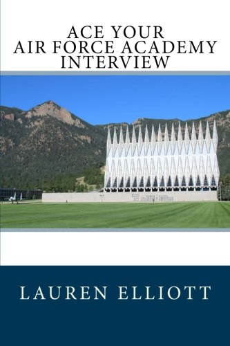 Ace Your Air Force Academy Interview