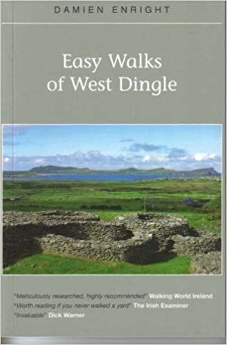 Easy Walks of West Dingle by Damien Enright (July 01, 2004)
