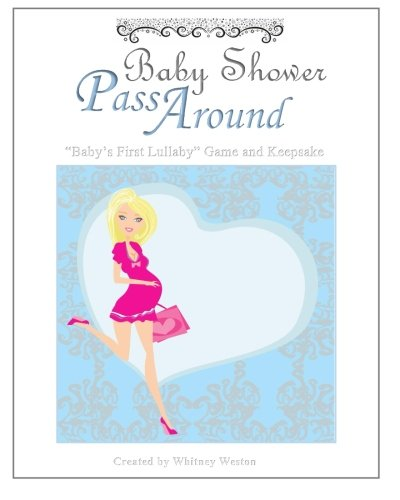 Baby Shower Game and Keepsake: Baby's First Lullaby Pass Around (Baby Boy Edition)