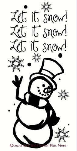 Wall Decor Plus More WDPM2319 Let It Snow Quote with Snowman and Snowflake Decal Wall Vinyl Sticker, 10W x 23H, Black, 1-Pack