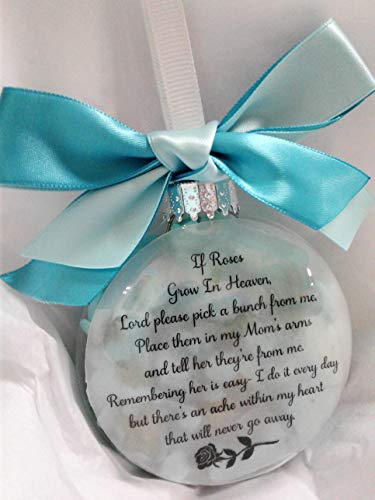 Mom Memorial Christmas Ornament Sympathy Gift filled w/light Aqua Roses