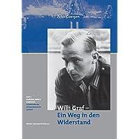 Willi Graf - Ein Weg in den Widerstand (Geschichte, Politik und Gesellschaft)