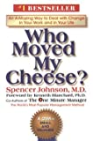 img - for Spencer Johnson: Who Moved My Cheese? (Large Print Hardcover); 2000 Edition book / textbook / text book