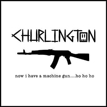 Now I Have a Machine Gun    Ho Ho Ho [Explicit] by