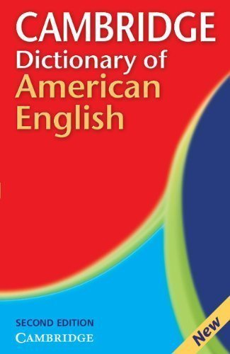 Cambridge Dictionary of American English 2nd (second) Edition by Carol-June Cassidy published by Cambridge University Press (2007)