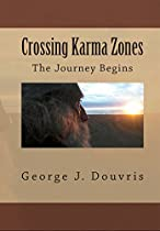 Crossing Karma Zones: The Journey Begins
