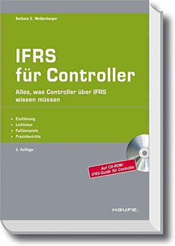 IFRS für Controller: Einführung - Leitlinien - Fallbeispiele - Praxisberichte (Haufe Fachpraxis) Gebundenes Buch – 19. Oktober 2011 Barbara E. Weißenberger Haufe Lexware 3448101443 Wirtschaft / Management