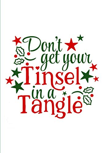 Don't Get Your Tinsel in a Tangle: Blank Christmas Cookie Recipe Book To Write In, 6x9, 100 Recipe Card Pages, Food Cookbook to Pass Down Special Favorite Recipes for Cookie Swaps (Cookie Recipes Christmas Cutout)