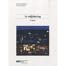 Le marketing (2e édition)