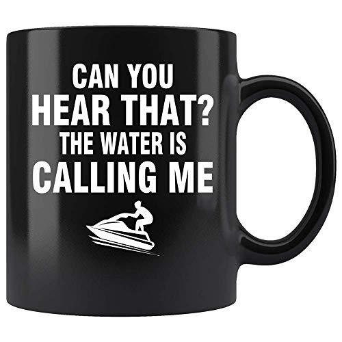 The Hidden Pride The Water Is Calling Me Funny Jet Ski Coffee Mug Ceramic (Black, 11 OZ) (Jet Ski Mug)