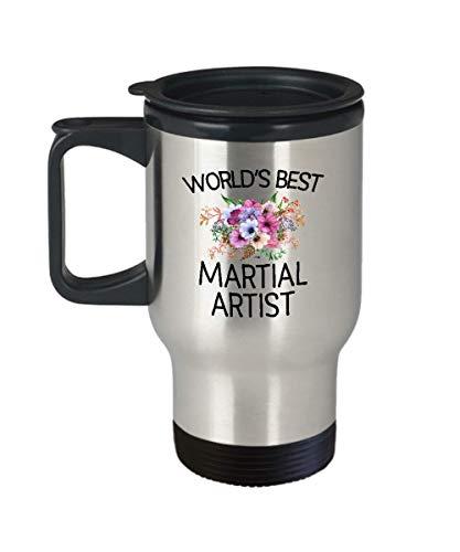 Martial Artist Travel Mug World's Best Funny Flower Gift - Christmas Birthday Gag - Women Men 14 oz Stainless Steel Insulated Tumbler Whizk T3B0259