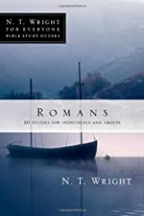 Romans (N.T. Wright for Everyone Bible Study Guides) Paperback