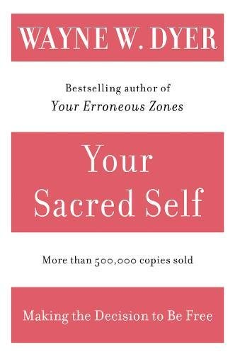 Download Your Sacred Self: Making the Decision to Be Free pdf epub