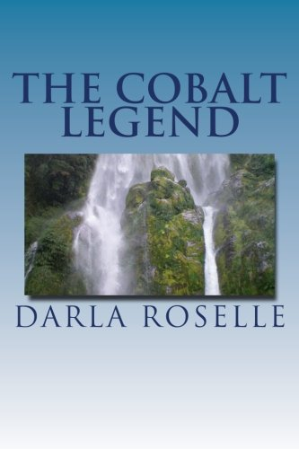 Download The Cobalt Legend (Cobalt Series) (Volume 3) ebook