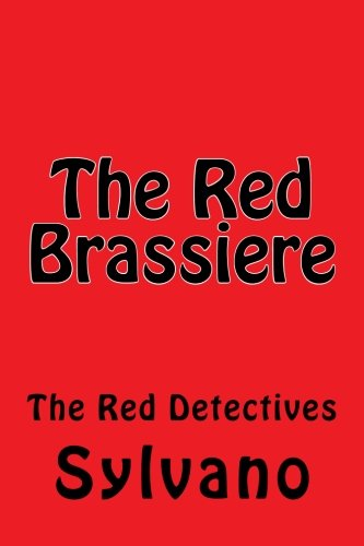 Read Online The Red Brassiere (The Red Detectives) (Volume 2) pdf epub