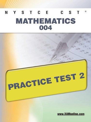 NYSTCE CST Mathematics 004 Practice Test 2