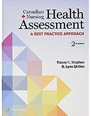 Canadian Nursing Health Assessment: A Best Practice Approach
