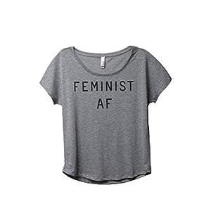 Feminist AF Women's Fashion Slouchy Dolman T-Shirt Tee