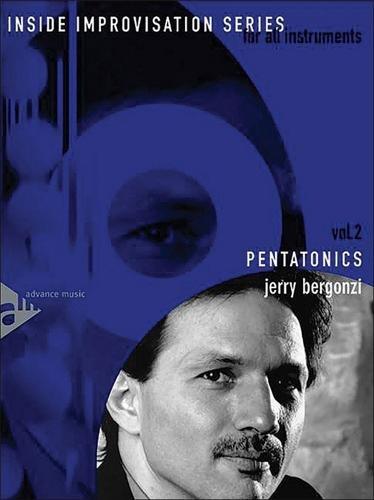 Advance Music Bergonzi Pentatonics Book and CD Inside Improvisation Vol. 2