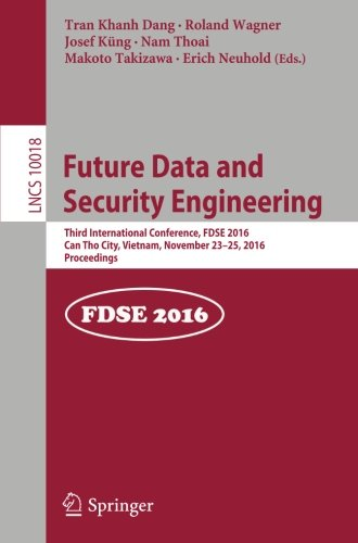 Future Data and Security Engineering: Third International Conference, FDSE 2016, Can Tho City, Vietnam, November 23-25,