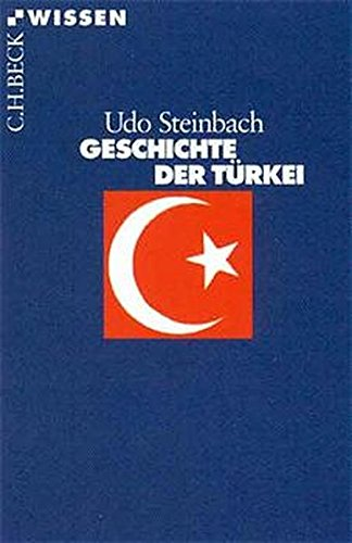 Geschichte der Türkei (Beck'sche Reihe)