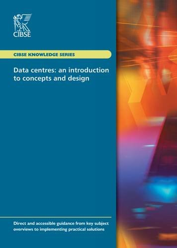 ks18 data centres an introduction to concepts and design cibse knowledge series