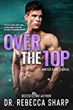 Over the Top: A Fling to Forever Romance