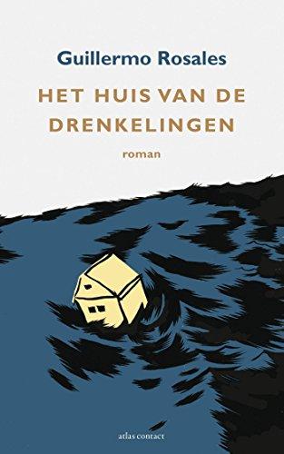 Het huis van de drenkelingen (Dutch Edition)