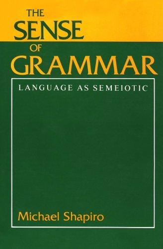 The Sense of Grammar: Language as Semeiotic