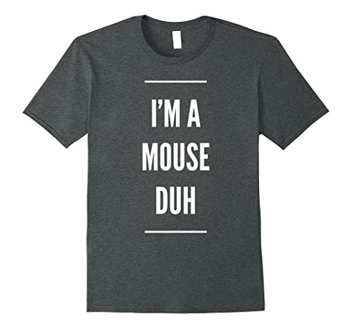 M&m Easy Costume (Mens I'm A Mouse Duh Easy Halloween Costume T-Shirt 2XL Dark Heather)