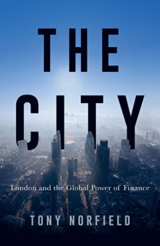 Pdf Politics The City: London and the Global Power of Finance