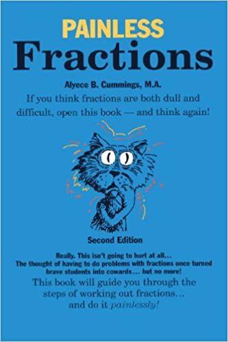 Read online Painless Fractions (Turtleback School & Library Binding Edition) PDF, azw (Kindle), ePub, doc, mobi