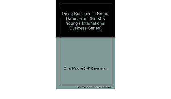 Doing Business in Brunei Darussalam (Ernst & Young's