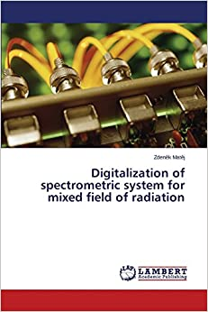 Digitalization of spectrometric system for mixed field of radiation